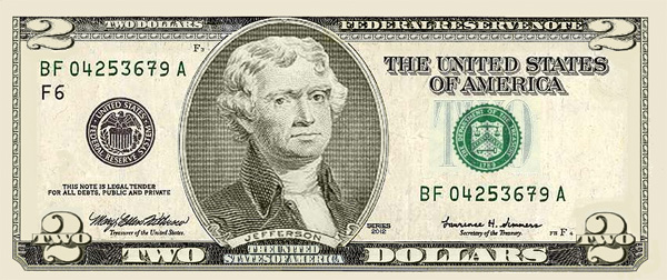 A seldom known fact is that a $2 dollar bill is actually in circulation